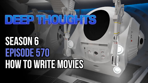 DTR S6 EP 570: How To Write Movies