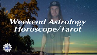 Weekend Astrology Horoscope/Tarot September 25th/26th, 2021. (All Signs)