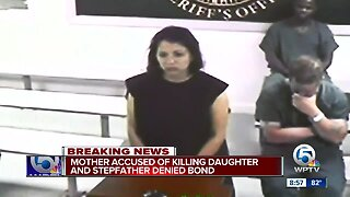 Mother accused killing daughter, stepfather denied bond