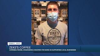 "Zeke's Coffee says ""We're Open Baltimore!"""