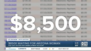 Woman can't access thousands of dollars in unemployment account