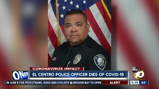 El Centro police officer dies from complications related to COVID-19