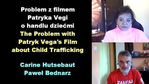 The Problem with Patryk Vega's Film about Child Trafficking - Carine Hutsebaut i Paweł Bednarz