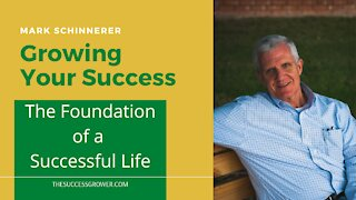 The Foundation of a Successful Life