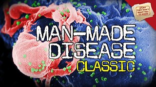 Stuff They Don't Want You To Know: Man-Made Diseases