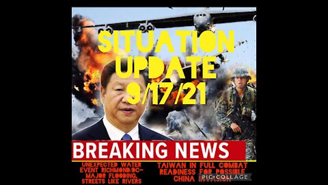 SITUATION UPDATE 9/17/21