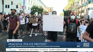 Another night of peaceful protests in downtown Phoenix