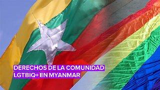 La comunidad LGTBIQ+ se reivindica por el cambio en Myanmar