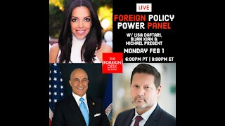 Foreign Policy Power Panel Ep. 3: 10 Days In: Biden's Foreign Policy