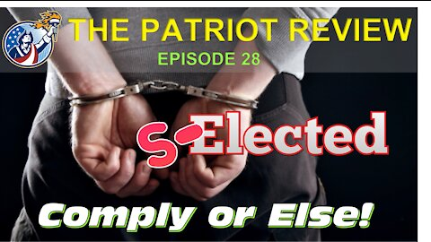 Episode 28 - Selected, Comply or Else