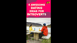 Top 5 Date Ideas for Introverts *