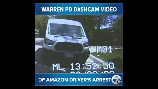 Warren Police release dashcam video of Amazon Driver's arrest