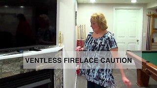 Ventless Fireplace Caution