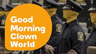 Good Morning Clown World, Vol. 9