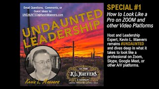 UNDAUNTED Leadership   Look Like a Professional on Zoom – Part 1   Leadership over 50