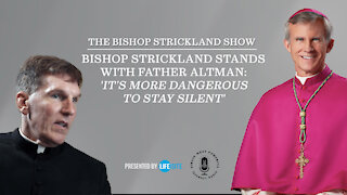 Bishop Strickland stands with Father Altman: 'It's more dangerous to stay silent'