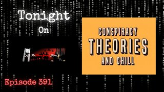 Conspiracy Theories & Chill   The Shawn Yankey Show #391