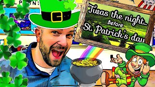 Twas the night before St Patrick's's Day