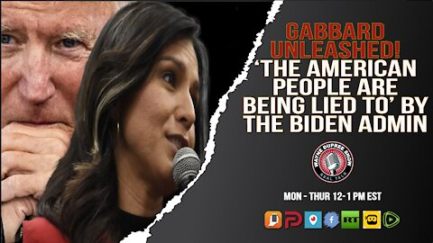 Tulsi Gabbard's Brutal Message To Americans; Biden Is Lying To You!