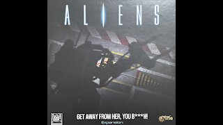 Aliens get away from me B**** unboxing