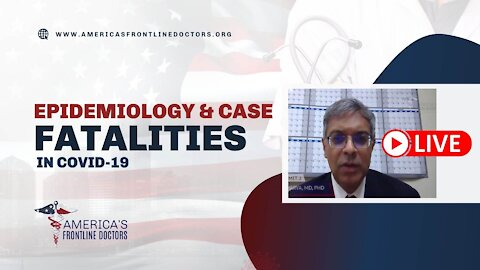 Epidemiology & Case Fatalities in COVID-19