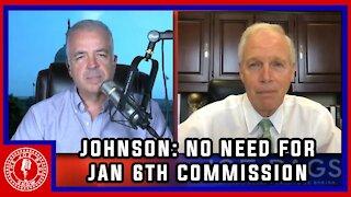 Sen Ron Johnson on Pelosi's Push for a 1/6 Commission