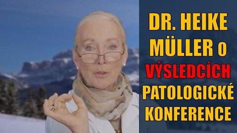 Dr. Heike Müller o výsledcích patologické konference ze dne 20.9.2021 v Reutlingenu