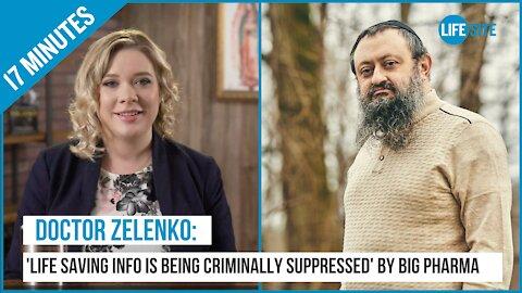 Dr. Zelenko: 'Life saving information...is being criminally suppressed' by Big Pharma