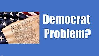 A Democrat Problem?