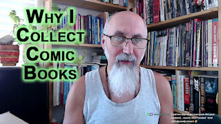 Why I Collect Comic Books