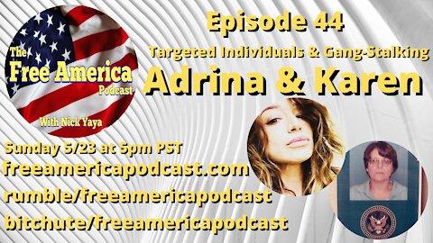 Episode 44: Adrina and Karen