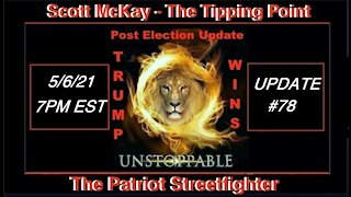 5.6.21 Patriot Streetfighter POST ELECTION UPDATE #78: Patriot Events- Guest Dr. Cordie Williams
