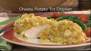 Mr. Food - Cheesy Potato Tot Chicken