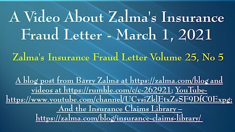 A Video About Zalma's Insurance Fraud Letter - March 1, 2021