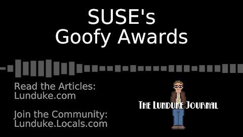 SUSE's Goofy Awards