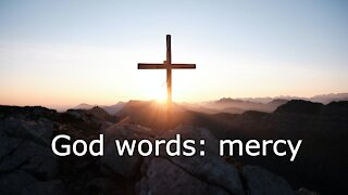 God words: mercy