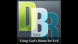 Using God's House for Evil