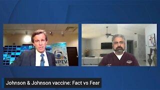 Johnson & Johnson vaccine: Fact vs. Fear