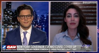 After Hours - OANN Cuomo Cover Up with Anna Paulina Luna