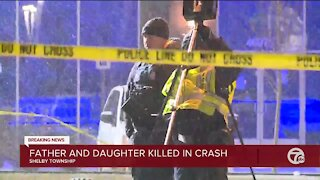 Father and daughter killed in Shelby Township crash