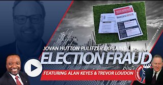 Jovan Hutton Pulitzer | Election Fraud Explained In Simple Terms (Even Clay Can Understand)