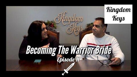 """Kingdom Keys: Episode 11 """"Becoming The Warrior Bride"""""""