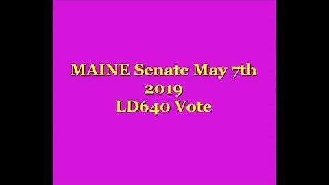 20190507 Maine State Senate LD640 Tabling