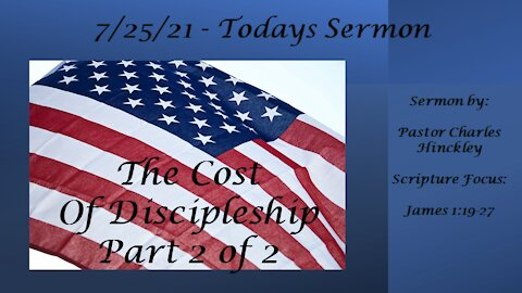 The Cost of Discipleship - Pt 2 - 7.25.21