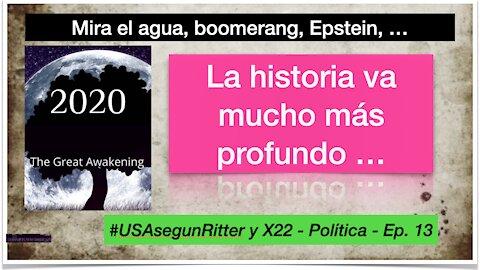 #USAsegunRitter y X22 - Política - Ep. 13