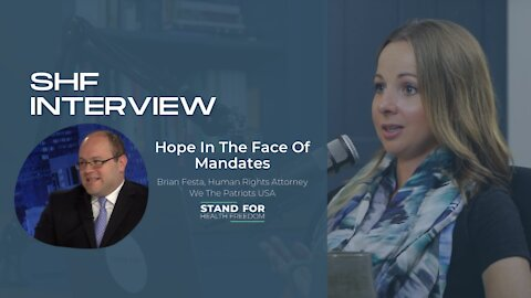 Leah Wilson Interviews Brian Festa | Hope In The Face Of Mandates | Stand for Health Freedom