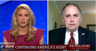 The Real Story - OAN Continuing America's Audit with Tom King III