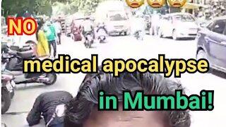 NO medical apocalypse in Mumbai - DO NOT Trust LYING Mainstream Media