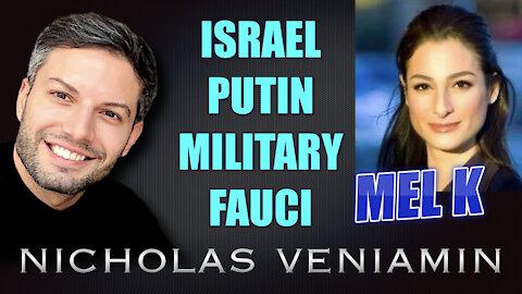 Mel K Discusses Israel, Putin, Military and Fauci with Nicholas Veniamin