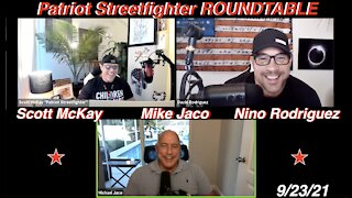 9.23.21 Patriot Streetfighter ROUNDTABLE w/ Mike Jaco & David Nino Rodriguez: PAIN IS COMING...
